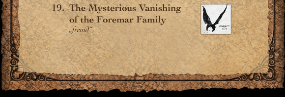 19. The Mysterious Vanishing of the Foremar Family – fremd